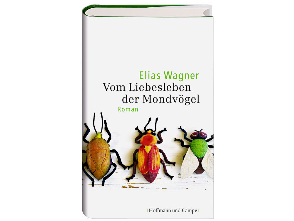 """""""Vom Liebesleben der Mondvögel"""" von Elias Wagner"""