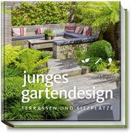 """Buch """"Junges Gartendesign - Terrassen und Sitzplätze"""" aus dem Becker Joest Volk Verlag"""