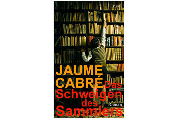 Das Schweigen des Sammlers Jaume Cabré