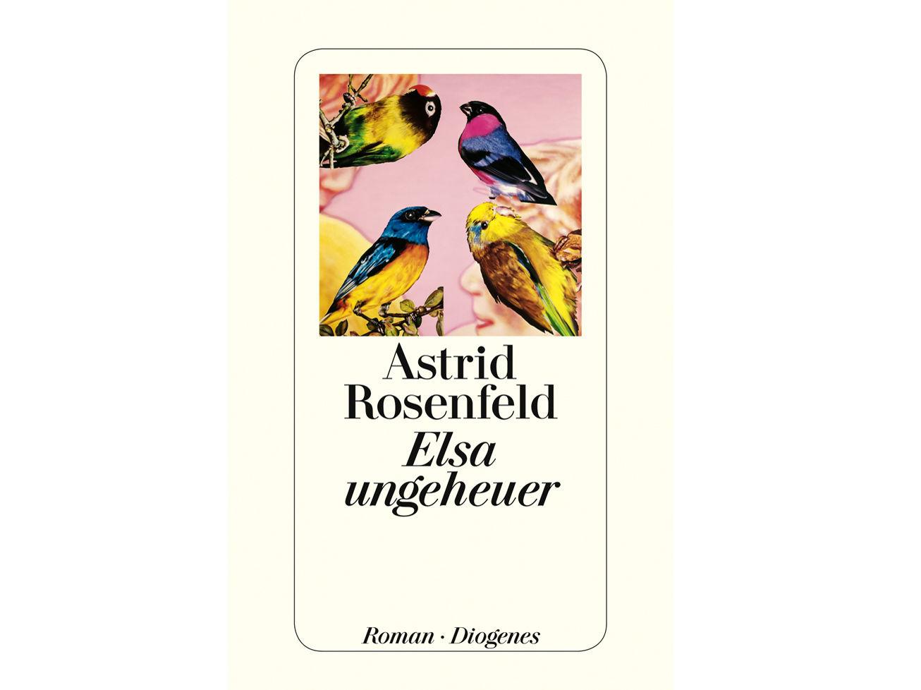 Elsa ungeheuer von Astrid Rosenfeld