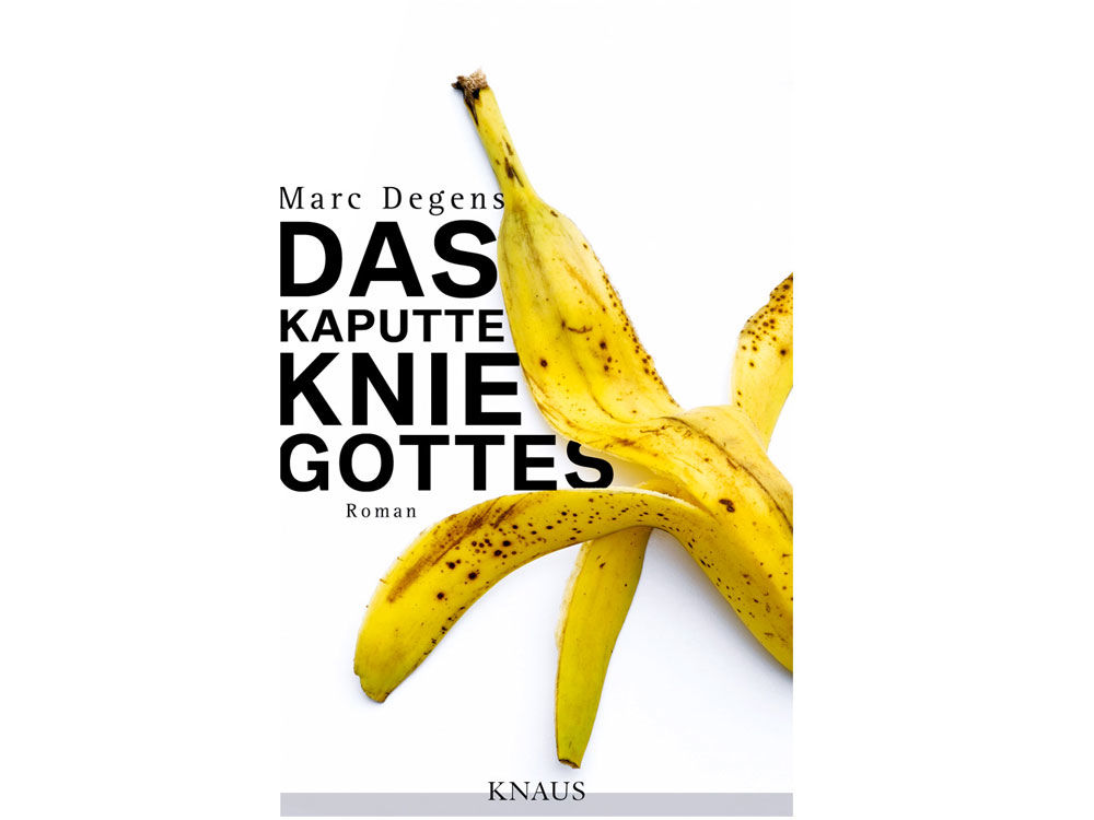 Das kaputte Knie Gottes Marc Degens