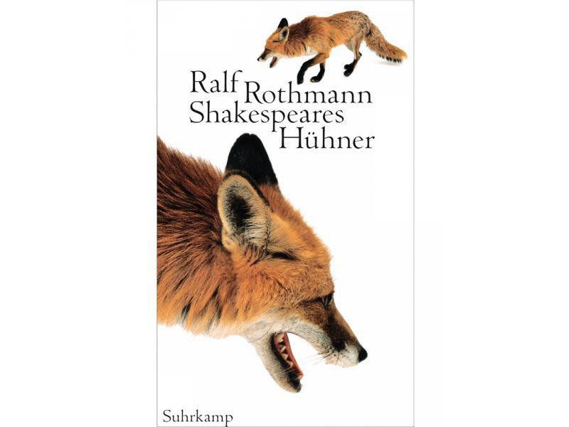 Shakespears Hühner Ralf Rothmann