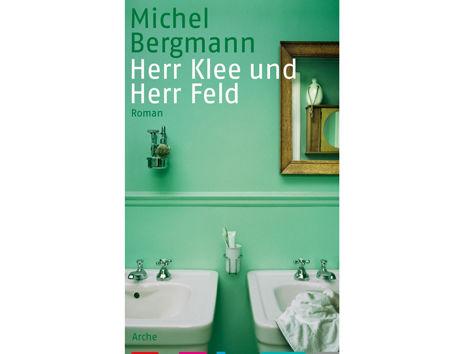 """""""Herr Klee und Herr Feld"""" von Michel Bergmann"""