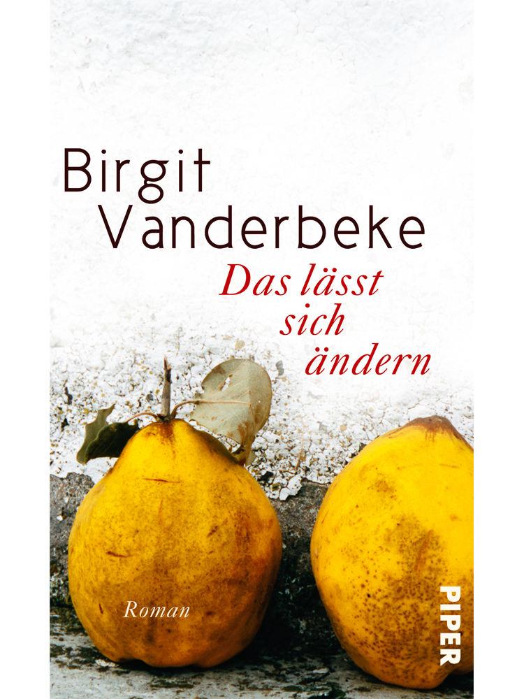 Das lässt sich ändern Birgit Vanderbeke