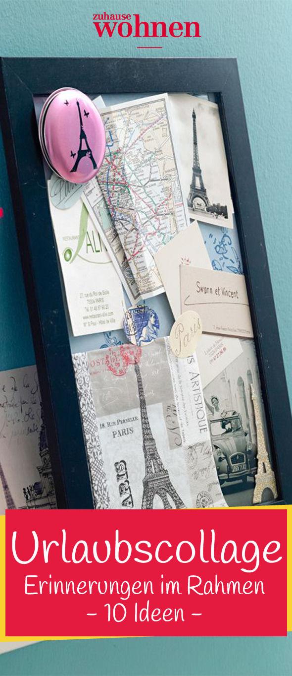 10 Ideen für Weltenbummler: Erinnerungen im Rahmen!